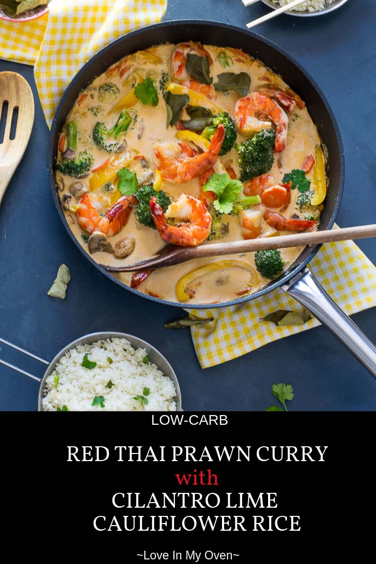 You\'ll have no trouble skipping the take-out when you can whip together this creamy coconut red Thai prawn curry in less than 30 minutes. Make it with cilantro-lime cauliflower rice to make it completely low-carb! #lowcarb #thaifood #redcurry #redthaicurry #prawns #thairecipes #ketorecipes #lowcarbdinner